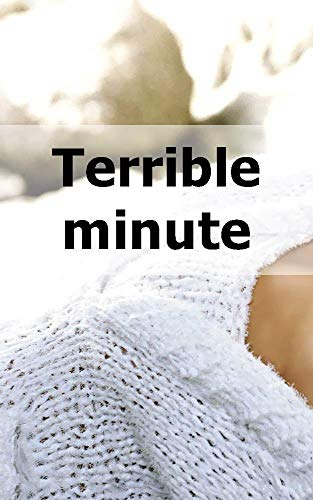 Terrible minute (Welsh Edition) PDF Books