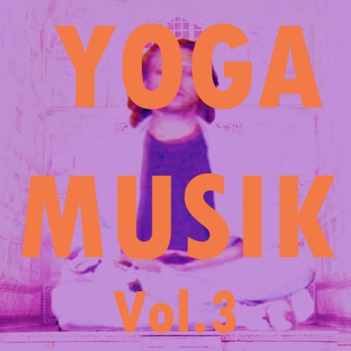 Yoga musik, vol. 3
