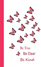 Journal: Be True, Be Clear, Be Kind (Pink) 6x9 - DOT JOURNAL - Journal with dot grid paper - dotted pages with light grey dots