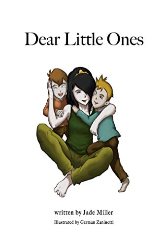Dear Little Ones by [Jade Miller]