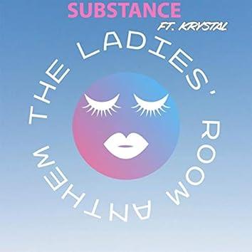 The Ladies' Room Anthem (feat. Krystal)