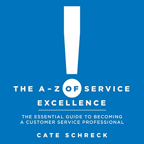 The A-Z of Service Excellence audiobook cover art