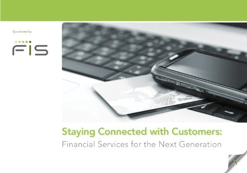 Staying Connected with Customers: Financial Services for the Next Generation (English Edition)