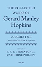 The Collected Works of Gerard Manley Hopkins: Volumes I and II: Correspondence