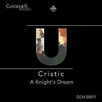A Knight's Dream