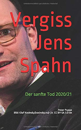 Vergiss Jens Spahn: Der sanfte Tod 2020/21