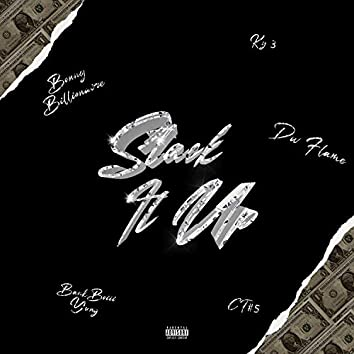 Stack it up (feat. Dw Flame, Ky3, BankBoiiiYung & CT)