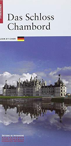 Le Chateau de Chambord -Allemand- (Itinéraires)