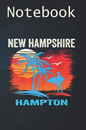 Journal Notebook, Composition Notebook: Hampton New Hampshire Beach 6'' x 9'', 100 College Ruled Pages, Soft Cover; perfect for creative writing, noting, and more!