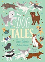Dog Tales: True Stories of Heroic Hounds