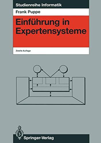 Einführung in Expertensysteme (Studienreihe Informatik) (German Edition)