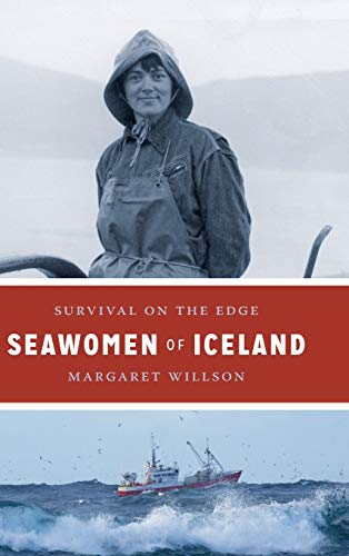 Seawomen of Iceland: Survival on the Edge (Naomi B. Pascal Editor's Endowment)