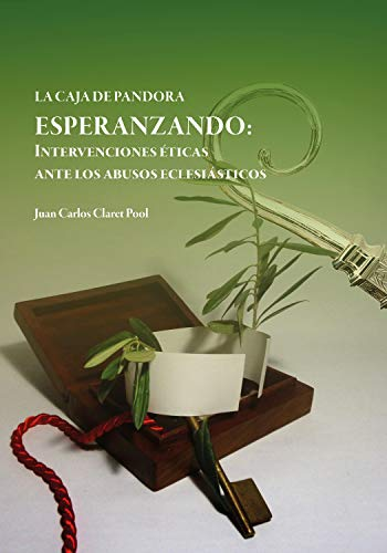 ESPERANZANDO: Intervenciones éticas ante los abusos eclesiásticos (Spanish Edition)