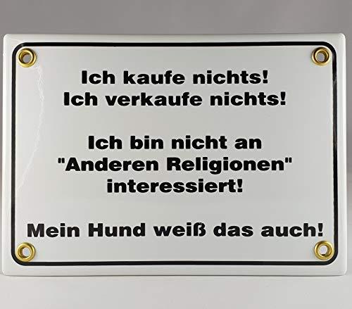 A.G.S. Emaille Schild Handarbeit Nr.29 - Ich kaufe Religionen interessiert! Mein Hund weiß das auch