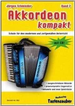 AKKORDEON KOMPAKT 2 - arrangiert für Akkordeon - mit CD [Noten / Sheetmusic] Komponist: SCHMIEDER JUERGEN