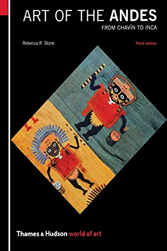 Art Of The Andes: From Chavin To Inca (World of Art)