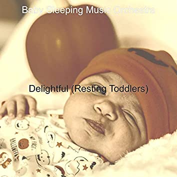 Delightful (Resting Toddlers)