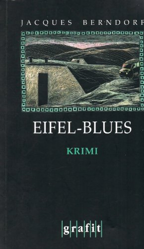 Jacques Berndorf - EIFEL-BLUES. Kriminalroman.