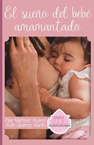 El sueño del bebé amamantado (Biblioteca EDULACTA)