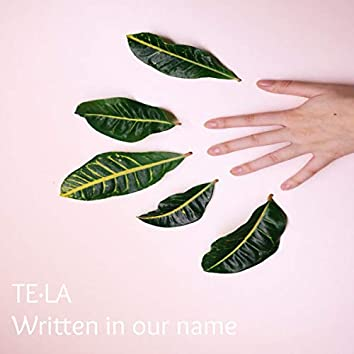 Written in Our Name