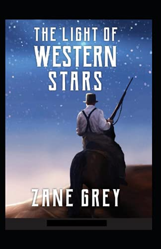 The Light of Western Stars Annotated
