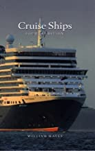 Cruise Ships: A Guide to the Worlds Passenger Ships