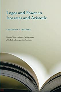 Logos and Power in Isocrates and Aristotle (Studies in Rhetoric/Communication)