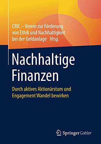 Nachhaltige Finanzen: Durch aktives Aktionärstum und Engagement Wandel bewirken