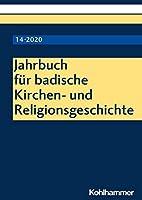 Jahrbuch Fur Badische Kirchen Und Religionsgeschichte 2020