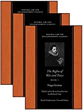 The Rights Of War And Peace: Three Volume Set (Natural Law and Enlightenment Classics) (Bks. 1-3)