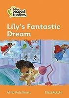 Level 4 - Lily's Fantastic Dream (Collins Peapod Readers)