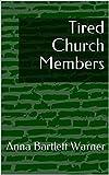 Tired Church Members (English Edition)