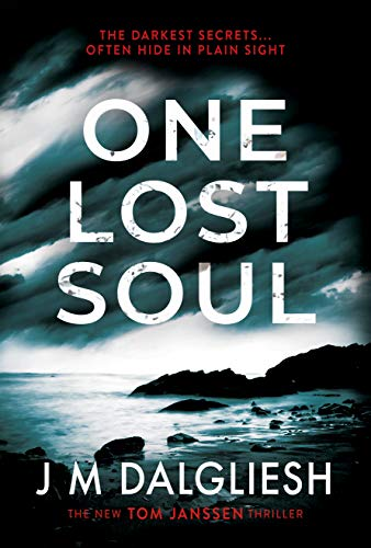 One Lost Soul: A chilling British detective crime thriller (The Hidden Norfolk Murder Mystery Series Book 1) (English Edition)