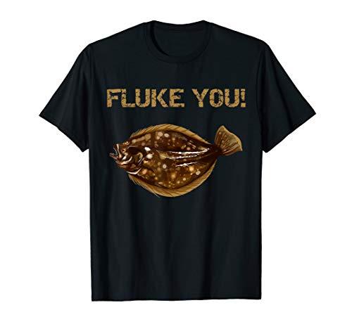 Fluke You! Summer Flounder Fishing T-Shirt | Fluke Shirt