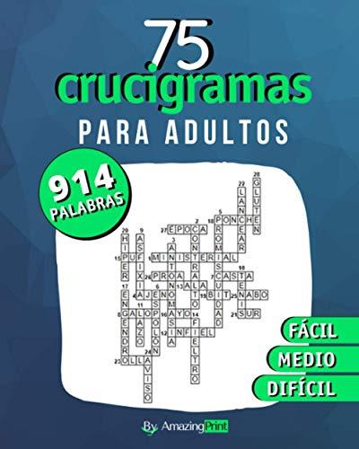 75 Crucigramas para adultos: 914 palabras a descubrir