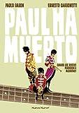 Paul ha muerto: Cuando los Beatles perdieron a MacCartney (NOVELA GRAFICA)