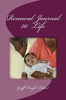 [Geoff Waugh, Ann Crawford, Irene Alexander, Martin Rice]のRenewal Journal 20: Life (English Edition)
