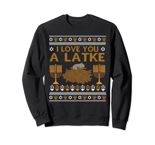 I Love You A Latke Menorah Jewish Ugly Hanukkah Sweater Sweatshirt