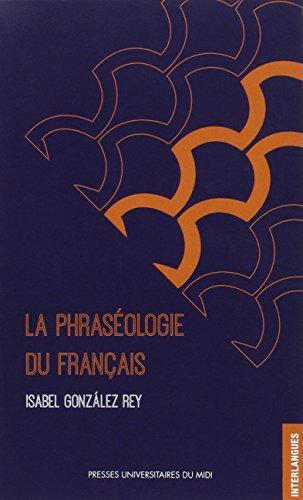 PHRASEOLOGIE DU FRANCAIS (INTERLANGUES)