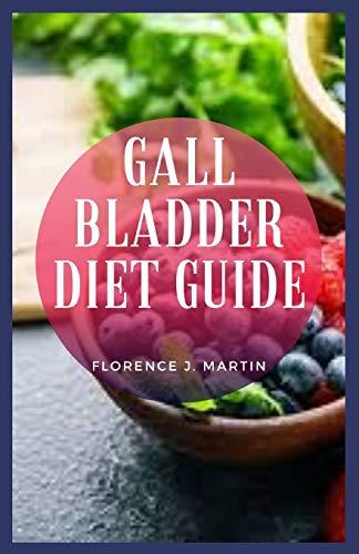 Gall Bladder Diet Guide