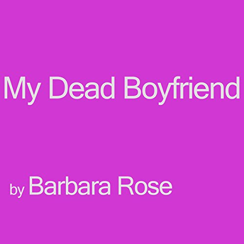 My Dead Boyfriend audiobook cover art