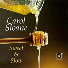 Sweet & Slow by Carol Sloane