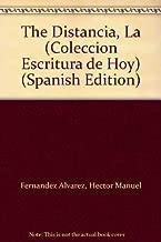The Distancia, La (Coleccion Escritura de Hoy) (Spanish Edition)