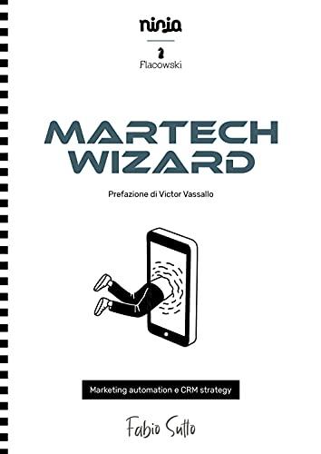 Martech Wizard. Marketing automation e CRM strategy