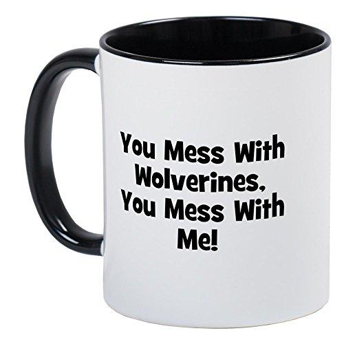 CafePress - You Mess with Wolverines, You Mug - Einzigartige Kaffeetasse, Kaffeetasse, Teetasse