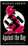 Against the Day by Cronin Michael (1998-08-01) Paperback