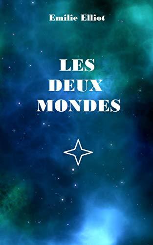 LES DEUX MONDES: La porte du rêve (French Edition)
