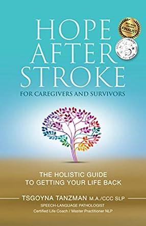 Hope After Stroke for Caregivers and Survivors