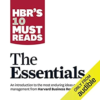 HBR's 10 Must Reads: The Essentials audiobook cover art