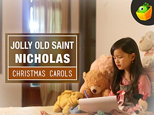 Jolly Old Saint Nicholas - Christmas Carols